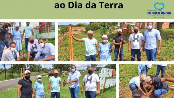 Plantio de Mudas pela Secretaria Municipal de Meio Ambiente marcam dia da Terra em Muricilândia