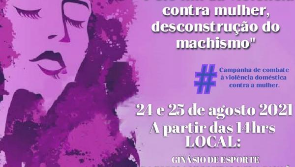 """1º WORKSHOP DO AGOSTO LILÁS 2021 """"Pelo fim da viôlencia contra mulher, descontrução do machismo""""."""